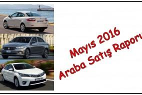 Mayıs 2016 Araba Satış Raporu
